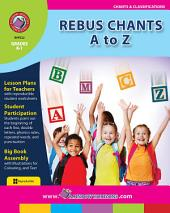 Rebus Chants A to Z Gr. K-1