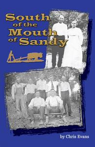 South of the Mouth of Sandy Book