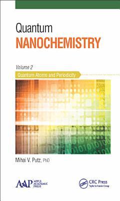 Quantum Nanochemistry  Volume Two