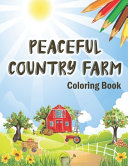 Peaceful Country Farm Coloring Book PDF