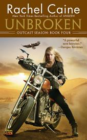Unbroken: Outcast Season: Book Four