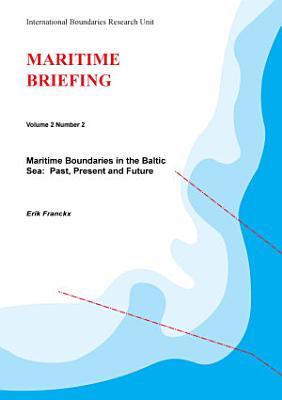 Maritime Boundaries in the Baltic Sea PDF