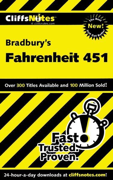 Download CliffsNotes on Bradbury s Fahrenheit 451 Book