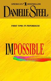 Impossible: A Novel