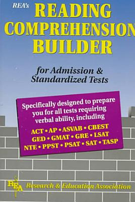 Reading Comprehension Builder for Admission and Standardized Tests PDF