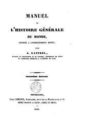 Manuel de l'histoire générale du monde destiné a l'enseignement moyen