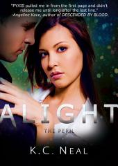 Alight: The Peril: (Pyxis Series Book 2)