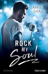 Rock my Soul: Roman