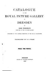 Catalogue of the Royal Picture Gallery in Dresden