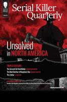 Serial Killer Quarterly Vol 1 No 3    Unsolved in North America    PDF
