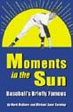 Download Moments in the Sun Book