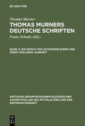 Die Mühle von Schwindelsheim und Gredt Müllerin Jahrzeit