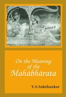 On the Meaning of the Mahabharata PDF