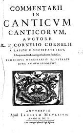 Commentaria in Vetus et Novum Testamentum: Commentarii in canticum canticorum, Volume 2; Volume 4