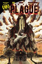 The Final Plague #1: Issue 1