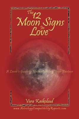 The 12 Moon Signs in Love PDF