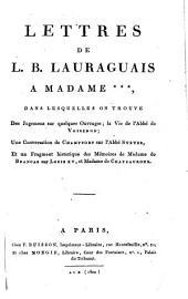 Lettres de L.B. Lauraguais a Madame ***: dans lesquelles on trouve ...