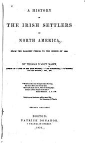 A history of the Irish settlers in North America: from the earliest period to the census of 1850