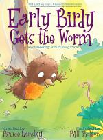 Early Birdy Gets the Worm