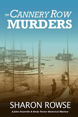 The Cannery Row Murders