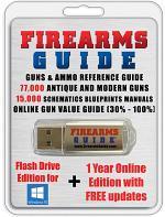 Firearms Guide 11th Edition - 15,000 Gun Manuals & Blueprints + Gun Values + 77,000 Guns & Ammo Reference Guide