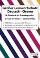 Gro  er Lernwortschatz Deutsch Oromo f  r Deutsch als Fremdsprache