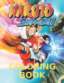Naruto Shippuden Coloring Book: For Kids