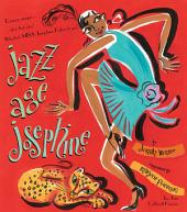 Jazz Age Josephine: Dancer, singer--who's that, who? Why, that's MISS Josephine Baker, to you! (with audio recording)