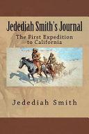 Jedediah Smith s Journal PDF