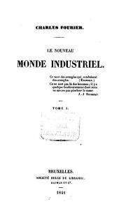 Le nouveau monde industriel: Volume1