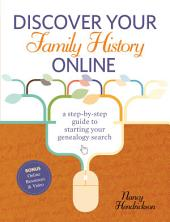 Discover Your Family History Online: A Step-by-Step Guide to Starting Your Genealogy Search