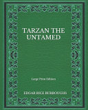 Tarzan The Untamed   Large Print Edition PDF