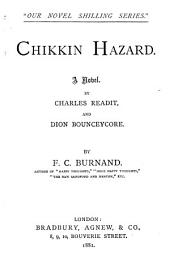 Chikkin Hazard: A Novel by Charles Readit and Dion Bounceycore