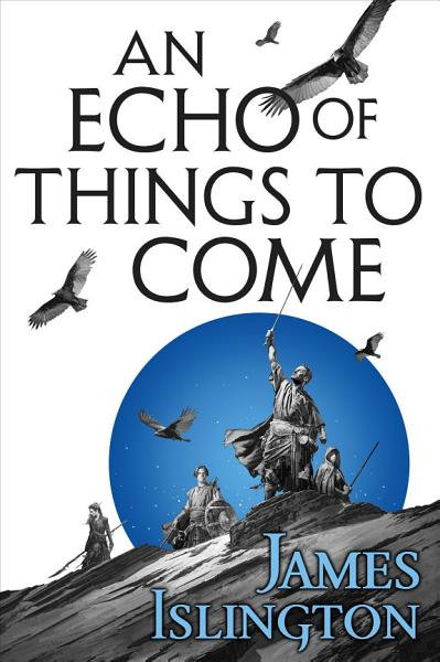 Download An Echo of Things to Come Book