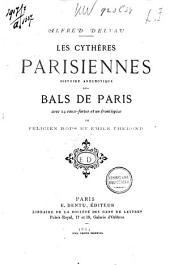 Les cythères parisiennes: histoire anecdotique des bals de Paris
