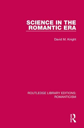 Science in the Romantic Era PDF