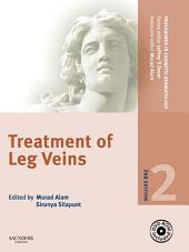 Procedures in Cosmetic Dermatology Series: Treatment of Leg Veins E-Book: Edition 2