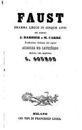 Faust: dramma lirico in cinque atti