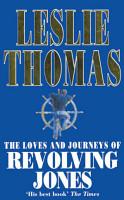 The Loves And Journeys Of Revolving Jones PDF
