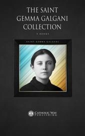 The Saint Gemma Galgani Collection [4 Books]