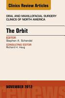 The Orbit  An Issue of Oral and Maxillofacial Surgery Clinics   E Book PDF