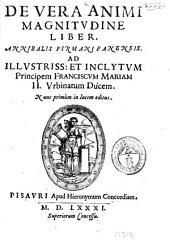 De vera animi magnitudine liber. Annibalis Firmani Fanensis ..
