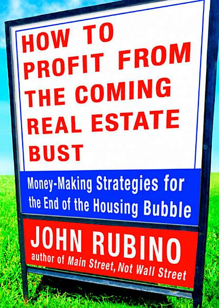 How to Profit from the Coming Real Estate Bust PDF