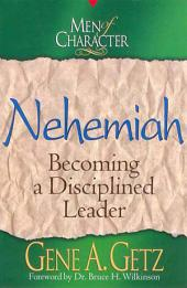 Men of Character: Nehemiah