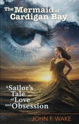 The Mermaid Of Cardigan Bay Book PDF