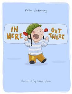 In Here  Out There    Por Aqui Entra  Por Aqui Sale  Book
