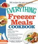 The Everything Freezer Meals Cookbook PDF