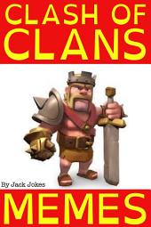 Clash Of Clans Memes