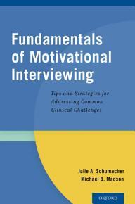 Fundamentals of Motivational Interviewing PDF