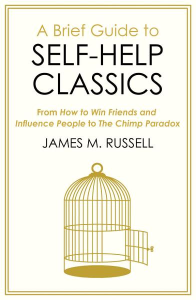 A Brief Guide to Self Help Classics